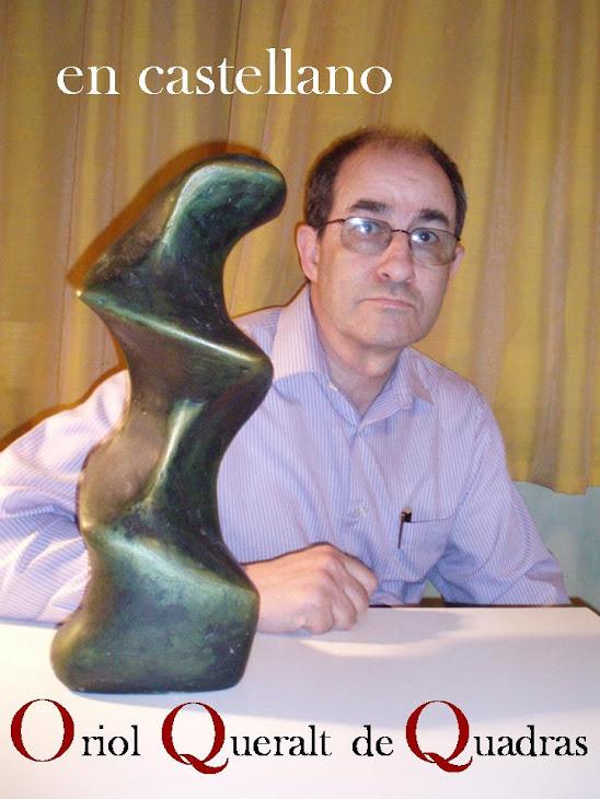 OQQ   Oriol Queralt de Quadras  en castellano