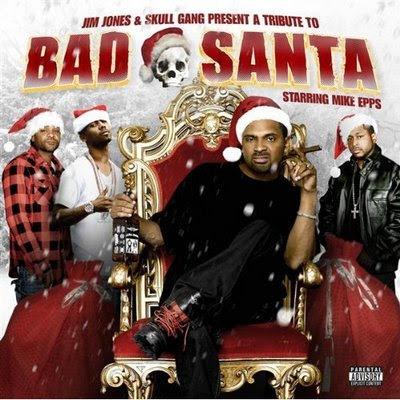 Jim Jones, Skull Gang & MIke Epps - Bad Santa [Mixtape] Bad+santa