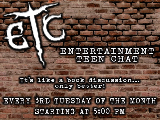 December 21st - Entertainment Teen Chat (E.T.C.)