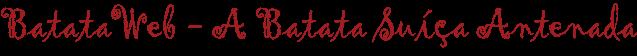 Batata Suíça (SP e CWB)- BatataWeb
