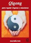 Qigong para regular órganos y emociones