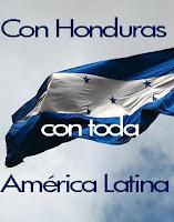 Con Honduras, con toda América Latina