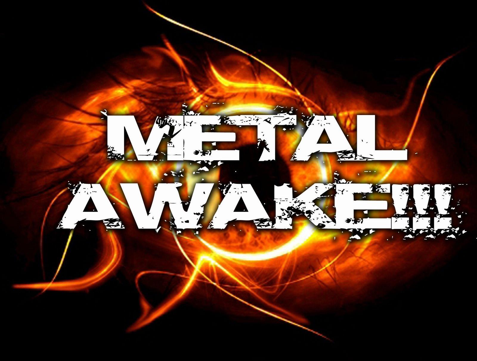 METAL AWAKE