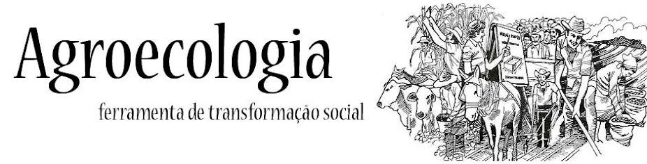 Agroecologia - Ferramenta de transformação social