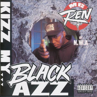 MC Ren - Kizz My Black Azz [EP] (1992)