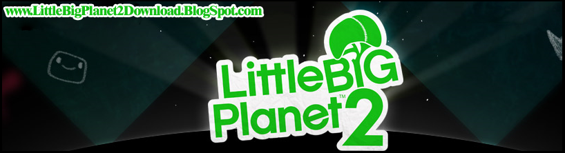 Little Big Planet 2 Free Download