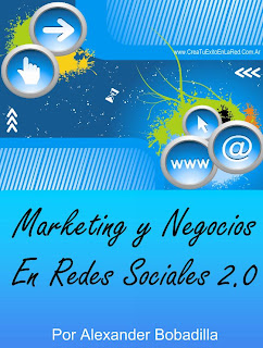 Marketing y Negocios en las Redes Sociales 2.0