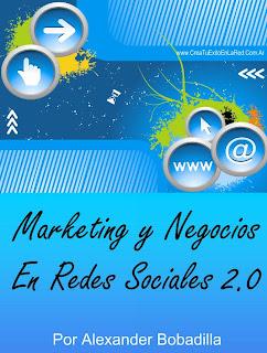 Marketing y Negocios en las Redes Sociales 2.0