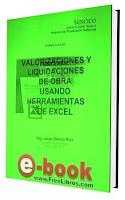 Valorizaciones y Liquidaciones de Obra usando Herramientas de Excel