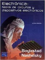 Electrónica: Teoría de Circuitos y Dispositivos Electrónicos, 8va Edición   R. L. Boylestad & L. Nashelsky
