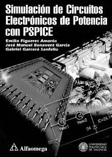 Simulaci%C3%B3n+de+Circuitos+Electr%C3%B3nicos+de+Potencia+con+PSPICE+ +Emilio+Figueres Simulación de Circuitos Electrónicos de Potencia con PSPICE   Emilio Figueres