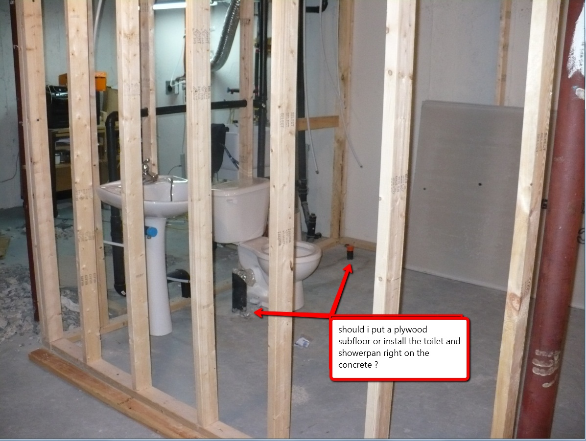 My Question Is Would You Put A Plywood Subfloor Before Installing The Toilet  And Shower Or Would You Install The Pan And Toilet Directly On Top Of The  ...