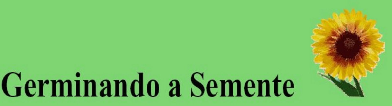 GERMINANDO A SEMENTE