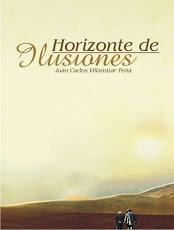 Horizonte de Ilusiones. Escrito por Juan Carlos Villamizar Peña.