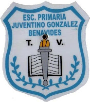 ESC. PRIM. JUVENTINO GONZÁLEZ BENAVIDES T. V.