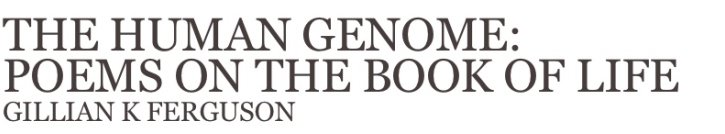 The Human Genome: Poems on the Book of Life