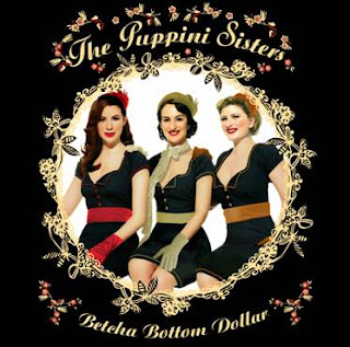 The Puppini Sisters Betcha Bottom Dollar 2006