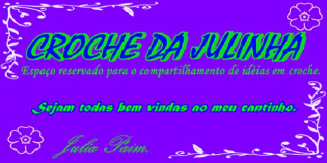 CROCHE DA JULINHA