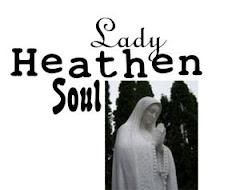 Lady Heathen Soul