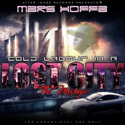 MARS HOFFA | COLD LABOUR IN A LOST CITY MIXTAPE