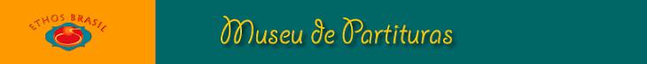 MUSEU DE PARTITURAS