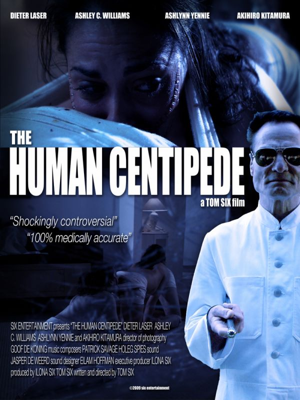 Human Centipede   When good surgery goes badHuman Centipede Movie Poster