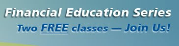 Join us for our two valuable yet free financial education classes in San Jose, CA