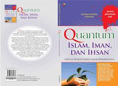 Quantum Islam, Iman, dan Ihsan