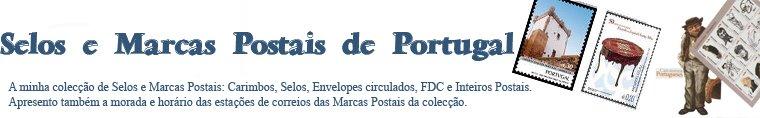 Selos e Marcas Postais de Portugal