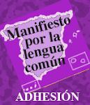 """""""Manifiesto por la Lengua común"""""""