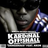 "Kardinal Offishal ""Dangerous"" feat. Akon (Soca Remix- click on picture to Download)"