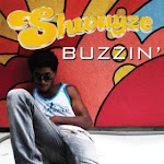 Shwayze 'Buzzin' (CLICK ON PICTURE TO DOWNLOAD)