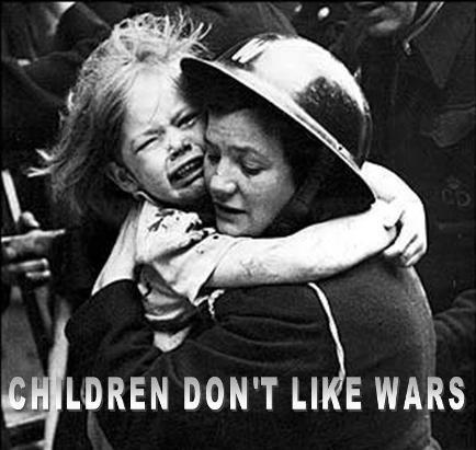 CHILDREN DON'T LIKE WARS