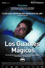 http://3.bp.blogspot.com/_1cV4_8K_JQM/Sm9p9ToMA5I/AAAAAAAAAAg/SGE9OLUHSPQ/s320/Los+guantes+m%C3%A1gicos+(2004).jpg