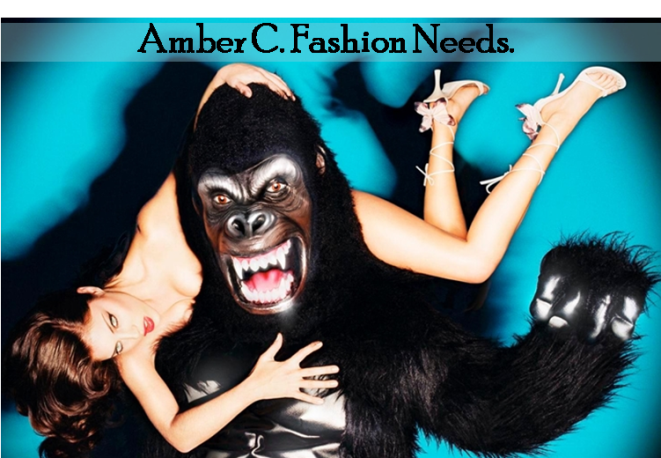 Amber C. Fashion Needs.