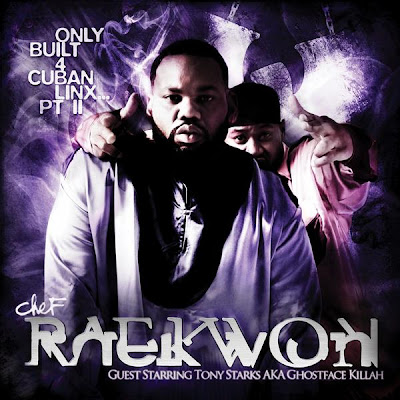 Raekwon The Chef - Only Built for Cuban Linx II 2009 Rapidshare.com Files raekwon and built only 4 cuban links 2