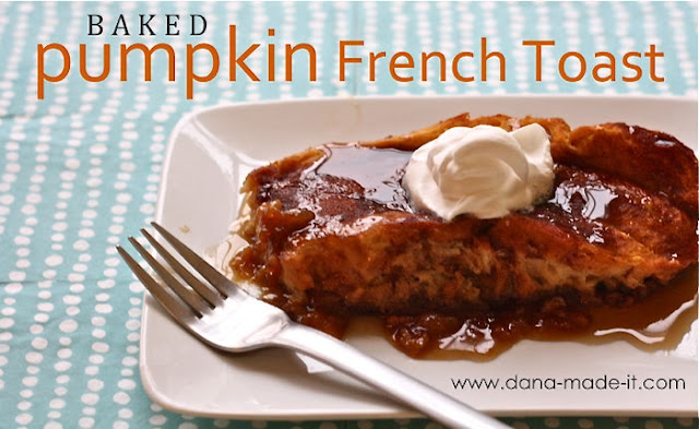 Baked Pumpkin French Toast – MADE EVERYDAY