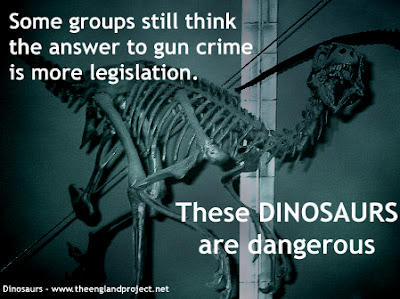 Some groups still think the answer to gun crime is more legislation. These dinosaurs are dangerous. [Credit: The England Project]