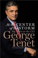 George Tenet: At the Center of the Storm: My Years at the CIA