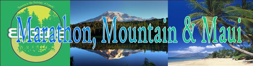 Marathon, Mountain and Maui