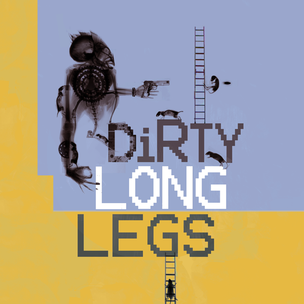 DIRTY LONG LEGS