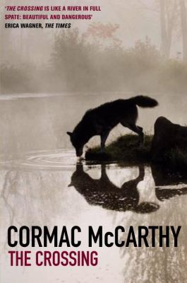 cormac mc carthy the crossing essay The crossing cormac mccarthy ap essay paper thesis writing service lahore home uncategorized the crossing cormac mccarthy ap essay.