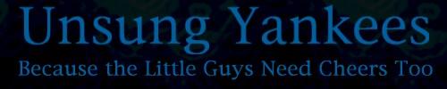 Unsung Yankees