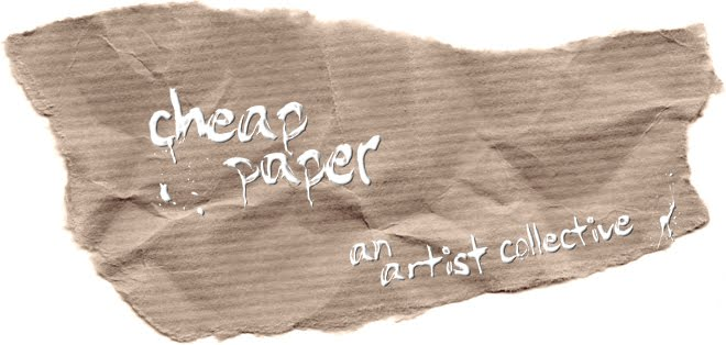 Cheap Paper Artist Collective