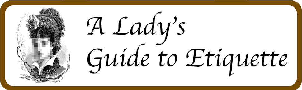 A Lady's Guide to Etiquette