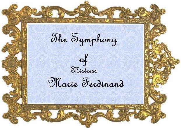♪The Symphony of Mistress Marie Ferdinand ♫