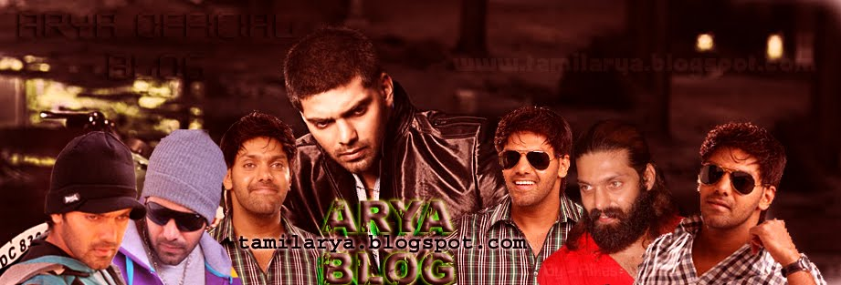 ARYA Tamil Actor Arya blog Latest Arya Photo,Stills