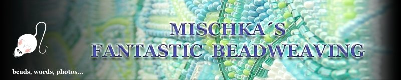 Mischkas Fantastic Beadweaving
