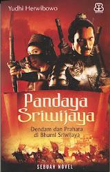 Pandaya Sriwijaya, Dendam dan Prahara di Bhumi Sriwijaya