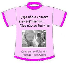 Vista a camisa e diga NÃO ao Bullying!!